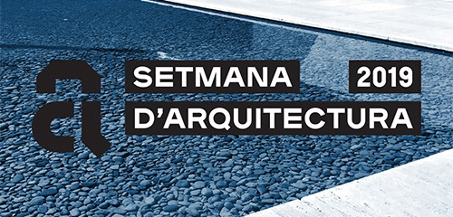 The Award and Architectural Heritage in the Setmana d'Arquitectura 2019